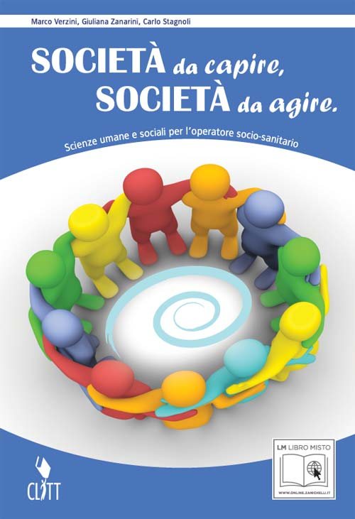 SOCIETÀ DA CAPIRE, SOCIETÀ DA AGIRE