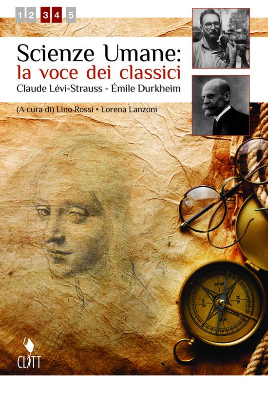 Scienze Umane: la voce dei classici C. Lévi-Strauss – É. Durkheim