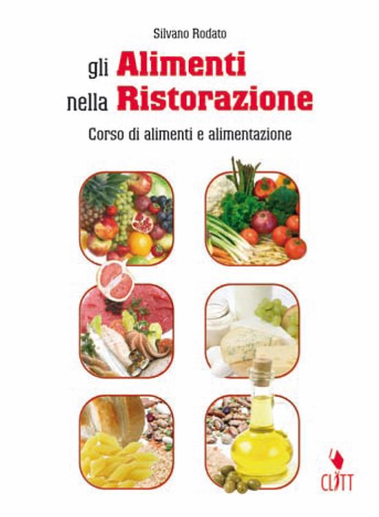 Gli alimenti nella ristorazione