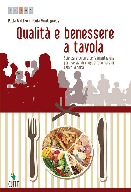 QUALITÀ E BENESSERE A TAVOLA