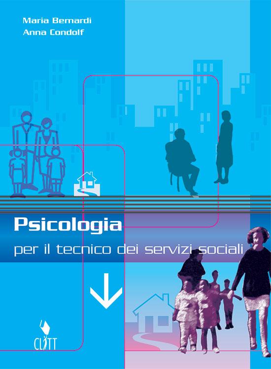 PSICOLOGIA PER IL TECNICO DEI SERVIZI SOCIALI