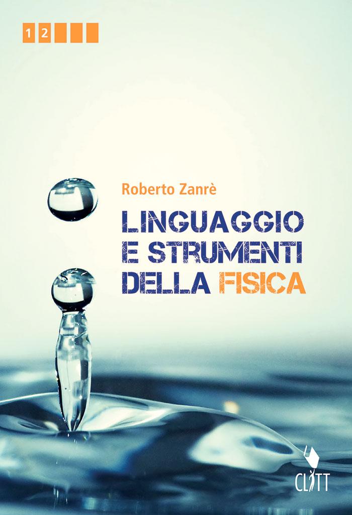 Linguaggio e strumenti della Fisica