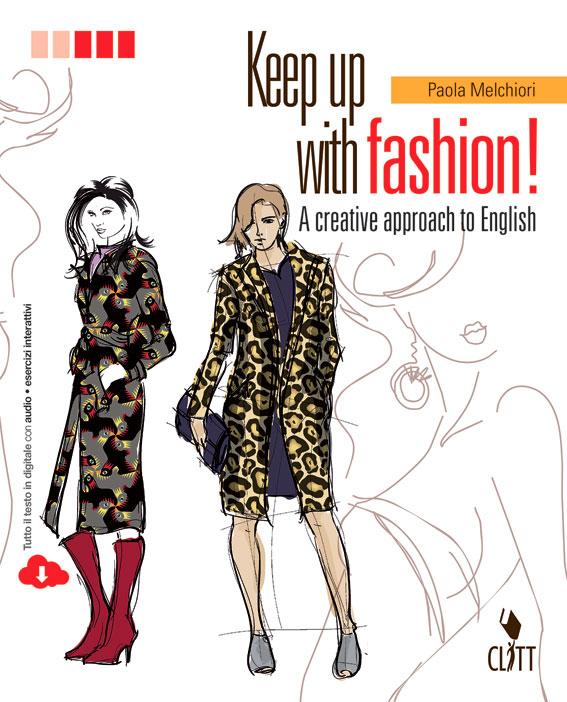 Keep up with fashion!