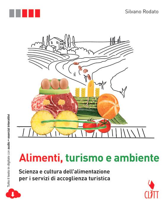 Alimenti, turismo e ambiente