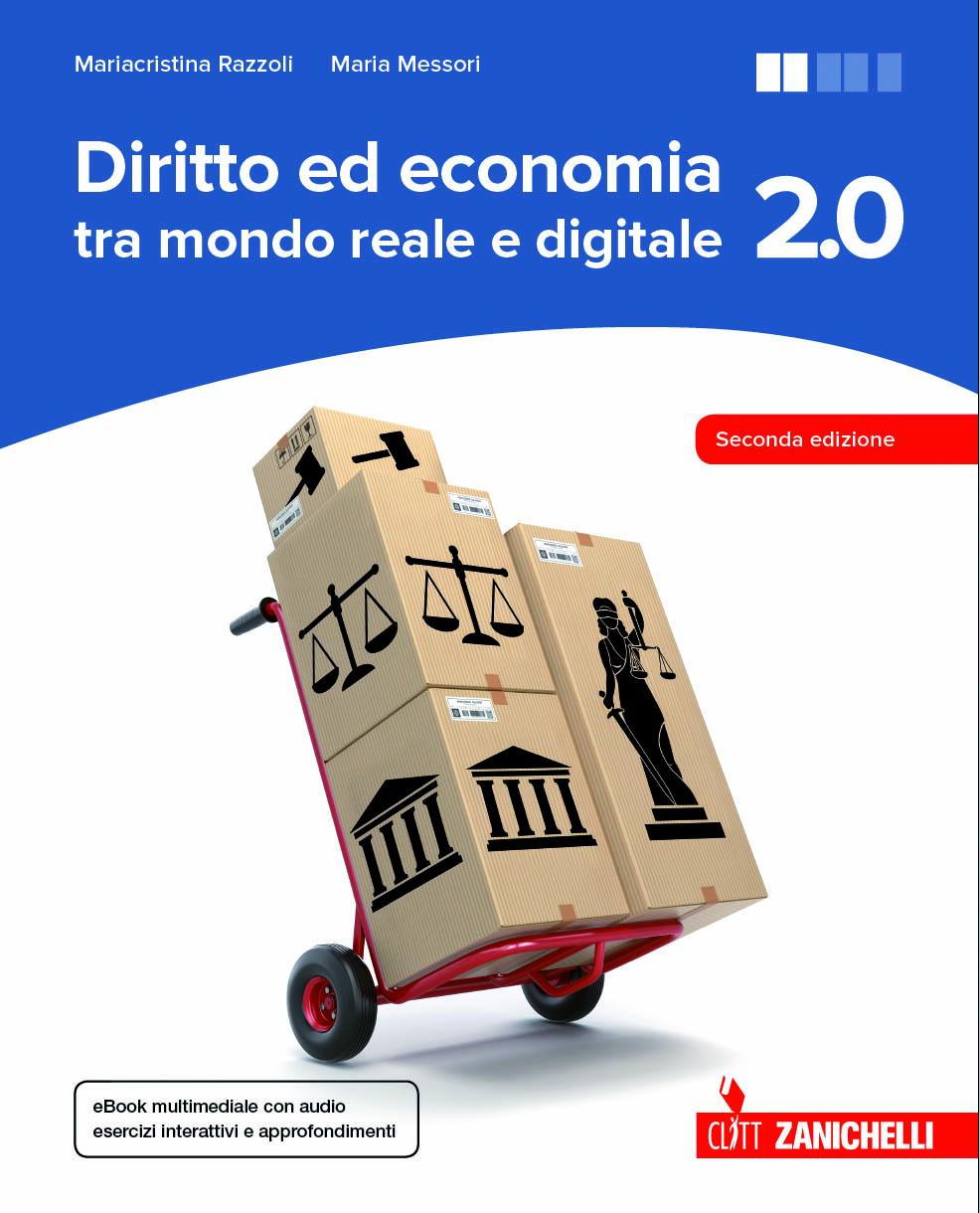 Diritto ed economia tra mondo reale e digitale 2.0
